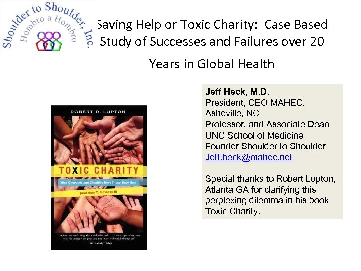 Saving Help or Toxic Charity: Case Based Study of Successes and Failures over 20