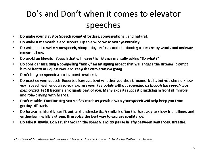 Do's and Don't when it comes to elevator speeches • • • Do make