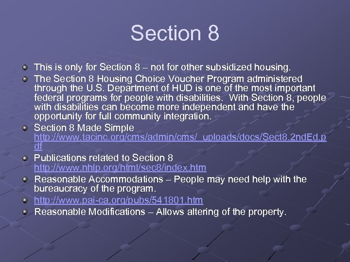 Section 8 This is only for Section 8 – not for other subsidized housing.