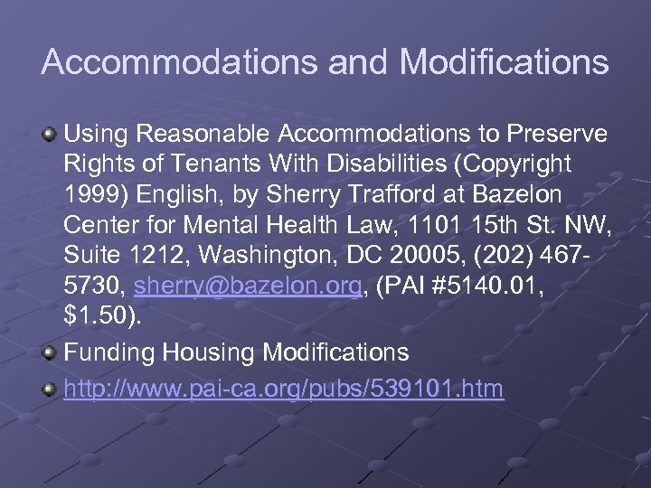 Accommodations and Modifications Using Reasonable Accommodations to Preserve Rights of Tenants With Disabilities (Copyright