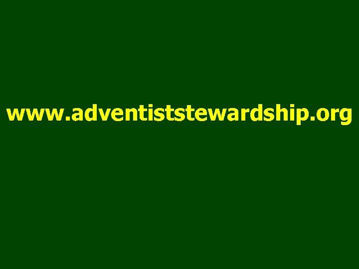 www. adventiststewardship. org