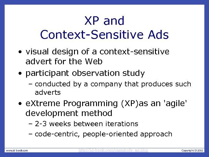 XP and Context-Sensitive Ads • visual design of a context-sensitive advert for the Web
