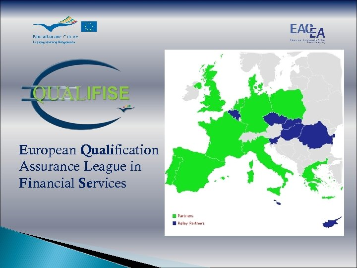 European Qualification Assurance League in Financial Services