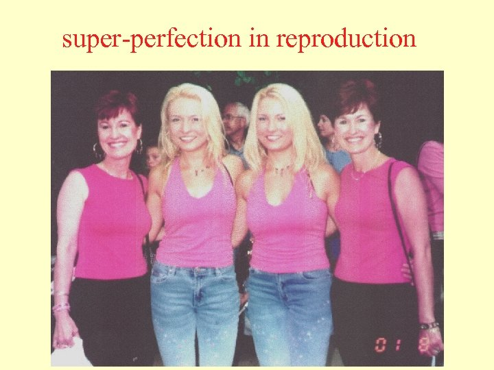 super-perfection in reproduction