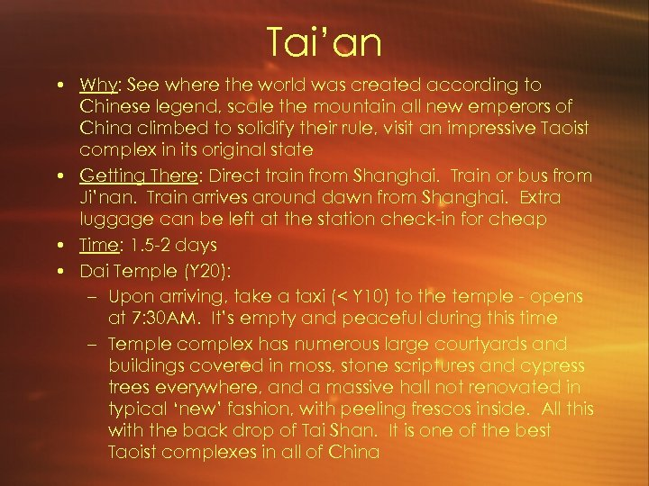 Tai'an • Why: See where the world was created according to Chinese legend, scale