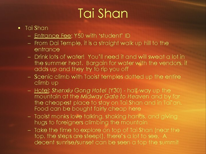 Tai Shan • Tai Shan – Entrance Fee: Y 50 with 'student' ID –