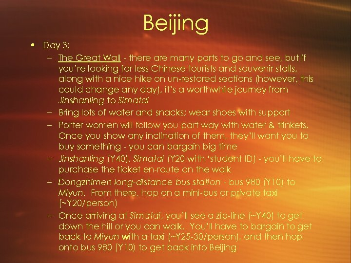 Beijing • Day 3: – The Great Wall - there are many parts to