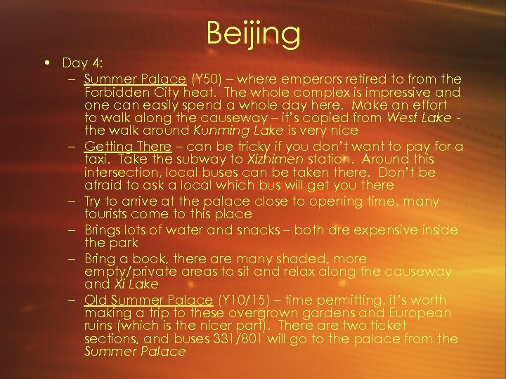 Beijing • Day 4: – Summer Palace (Y 50) – where emperors retired to