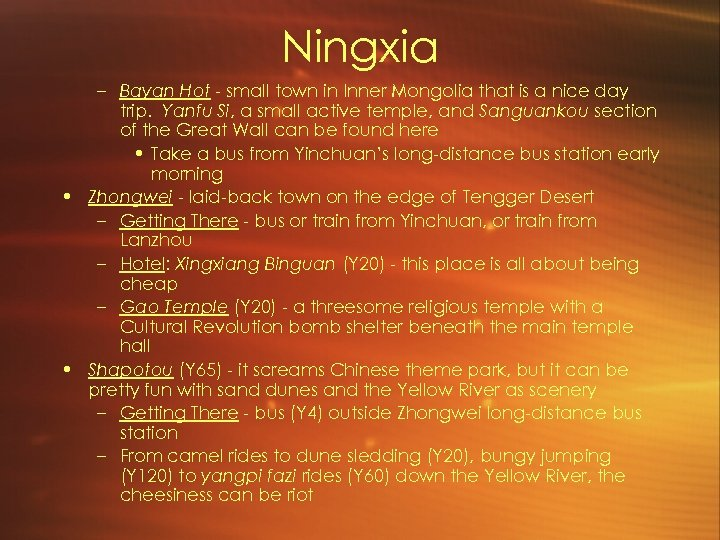 Ningxia – Bayan Hot - small town in Inner Mongolia that is a nice