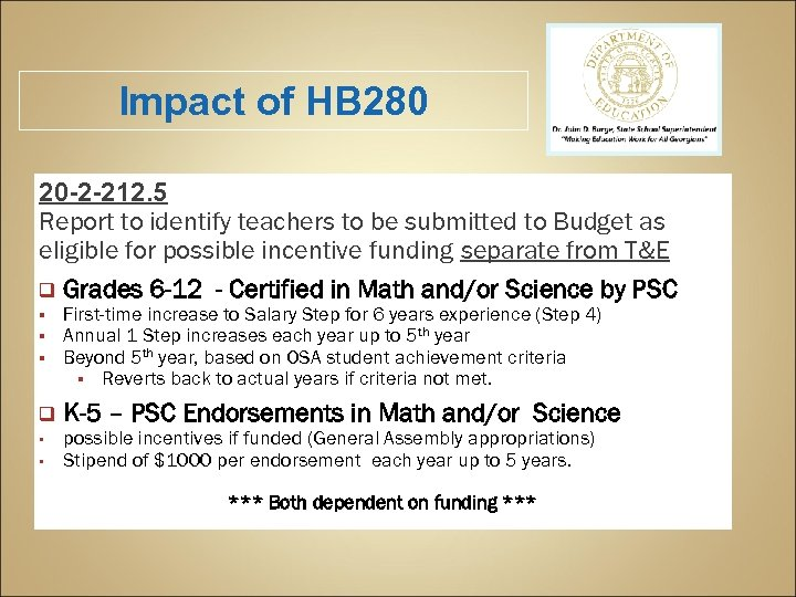 Impact of HB 280 20 -2 -212. 5 Report to identify teachers to be