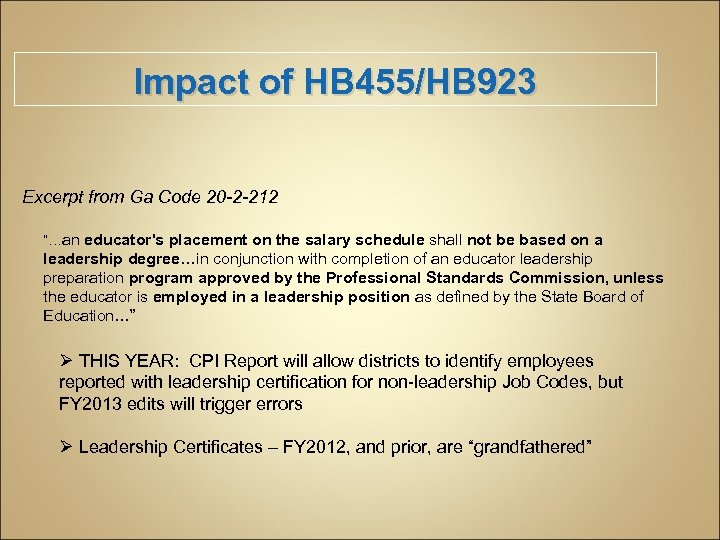 """Impact of HB 455/HB 923 Excerpt from Ga Code 20 -2 -212 """"…an educator's"""