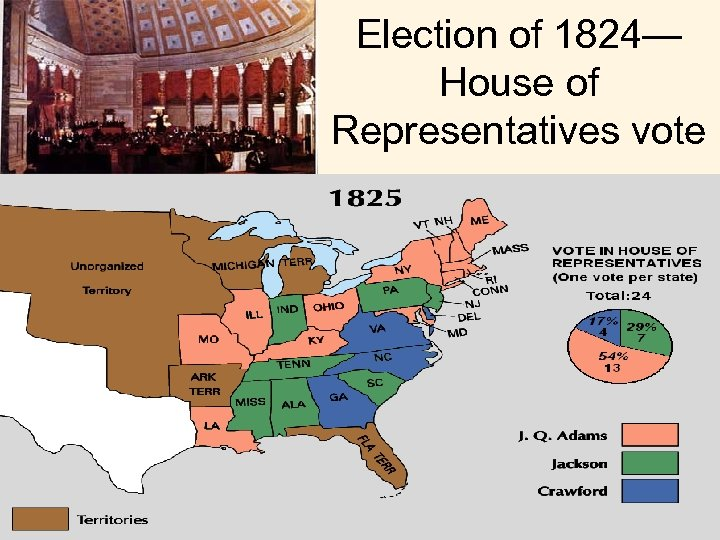Election of 1824— House of Representatives vote