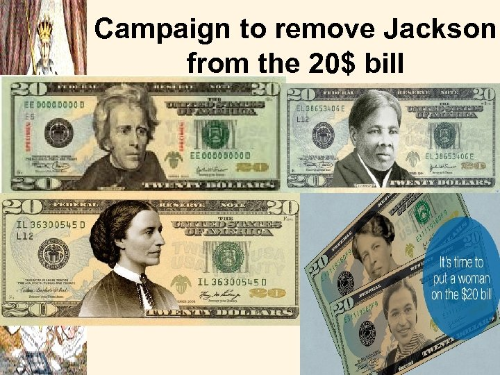 Campaign to remove Jackson from the 20$ bill
