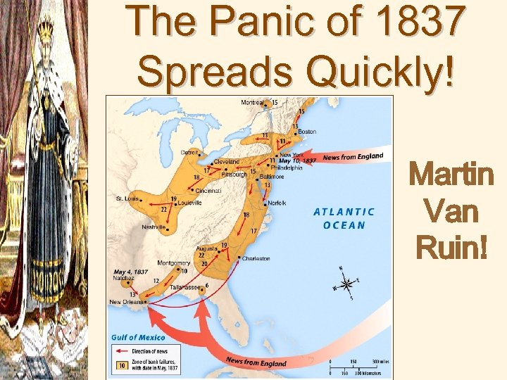 The Panic of 1837 Spreads Quickly! Martin Van Ruin!