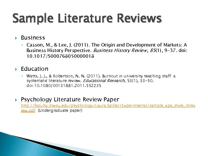 Sample Literature Reviews Business ◦ Casson, M. , & Lee, J. (2011). The Origin