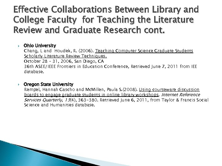Effective Collaborations Between Library and College Faculty for Teaching the Literature Review and Graduate