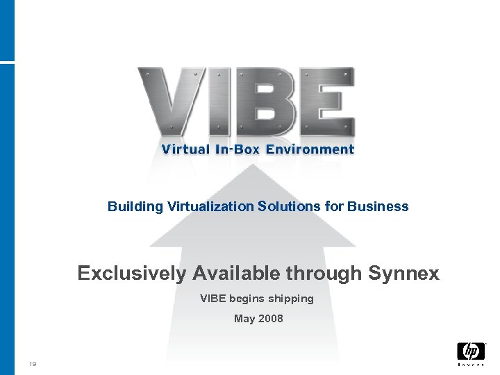 Building Virtualization Solutions for Business Exclusively Available through Synnex VIBE begins shipping May 2008