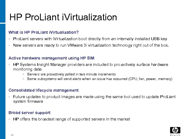 HP Pro. Liant i. Virtualization What is HP Pro. Liant i. Virtualization? • Pro.