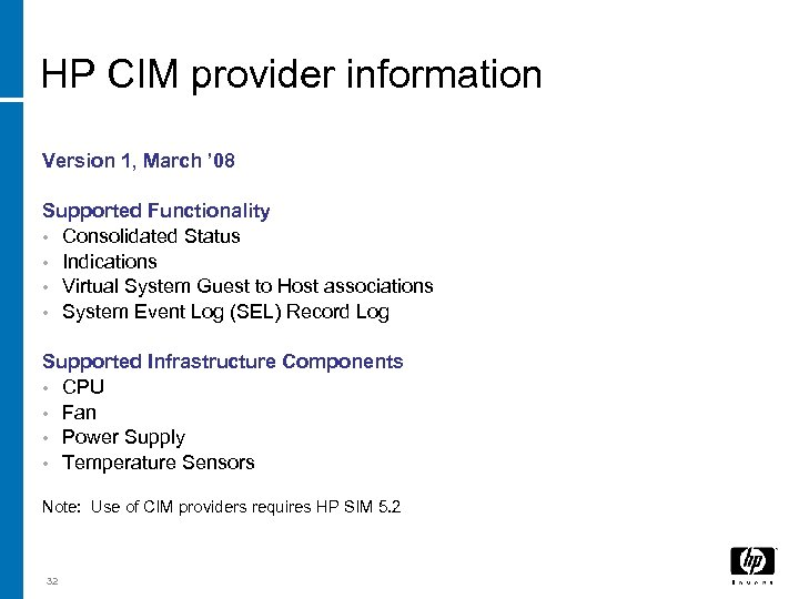 HP CIM provider information Version 1, March ' 08 Supported Functionality • Consolidated Status