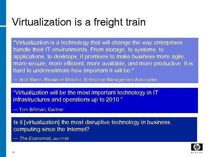 Virtualization is a freight train