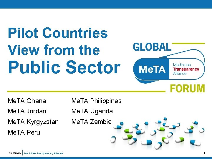 Pilot Countries View from the Public Sector Me. TA Ghana Me. TA Philippines Me.