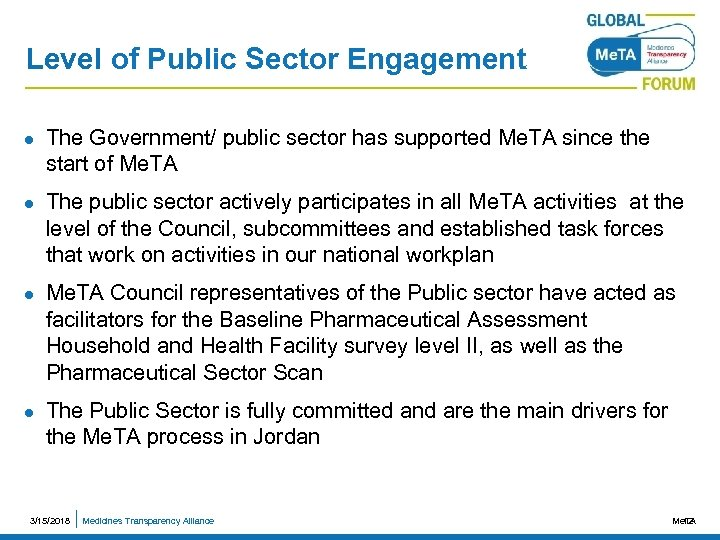 Level of Public Sector Engagement l l The Government/ public sector has supported Me.