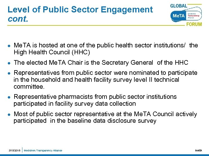 Level of Public Sector Engagement cont. l l l Me. TA is hosted at