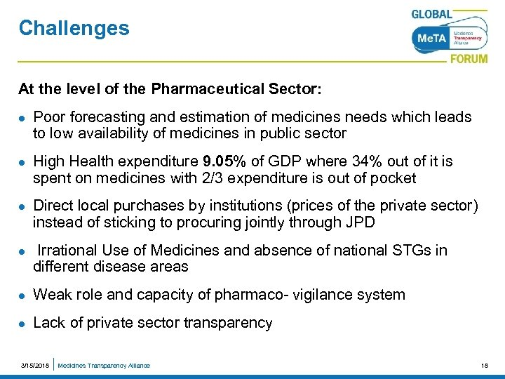 Challenges At the level of the Pharmaceutical Sector: l l Poor forecasting and estimation