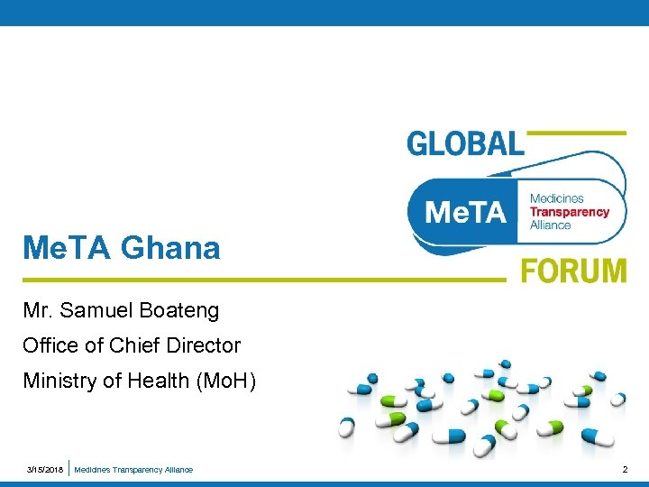 Me. TA Ghana Mr. Samuel Boateng Office of Chief Director Ministry of Health (Mo.