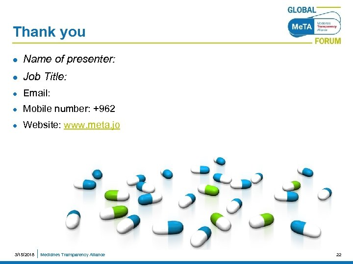 Thank you l Name of presenter: l Job Title: l Email: l Mobile number: