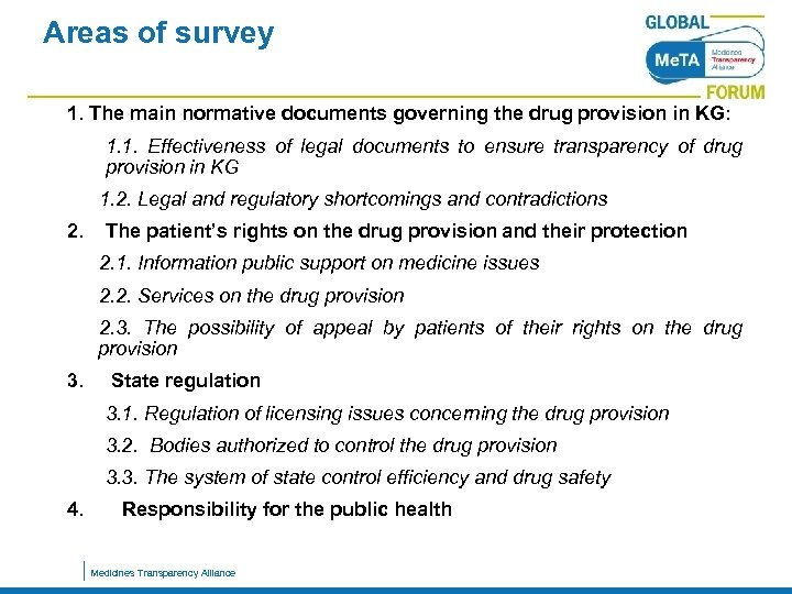 Areas of survey 1. The main normative documents governing the drug provision in KG: