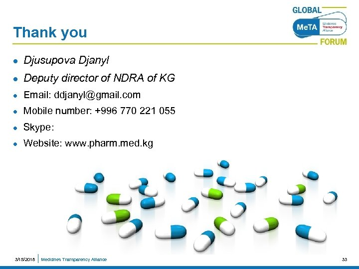Thank you l Djusupova Djanyl l Deputy director of NDRA of KG l Email: