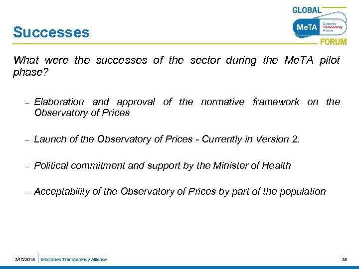 Successes What were the successes of the sector during the Me. TA pilot phase?