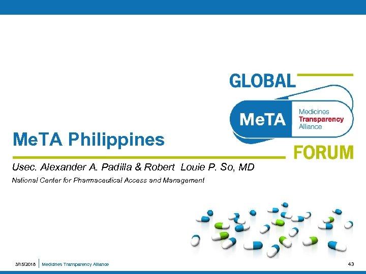 Me. TA Philippines Usec. Alexander A. Padilla & Robert Louie P. So, MD National