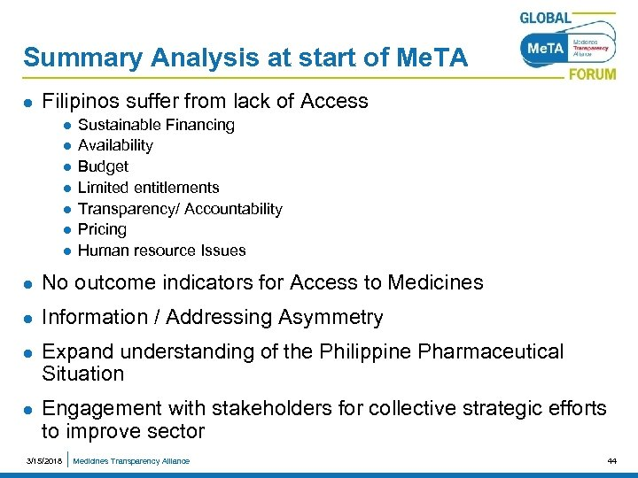 Summary Analysis at start of Me. TA l Filipinos suffer from lack of Access