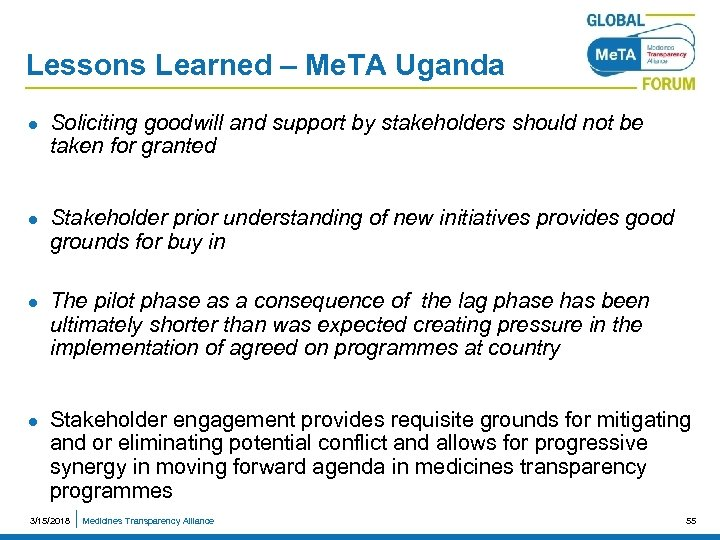 Lessons Learned – Me. TA Uganda l l Soliciting goodwill and support by stakeholders