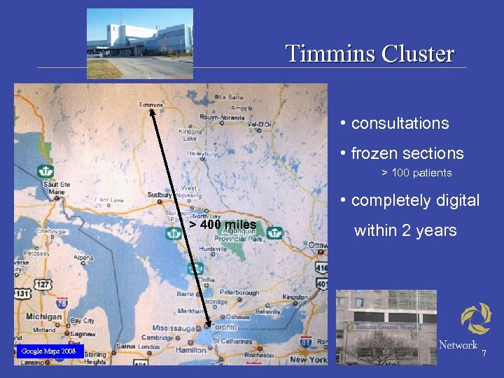 Timmins Cluster • consultations • frozen sections > 100 patients • completely digital >