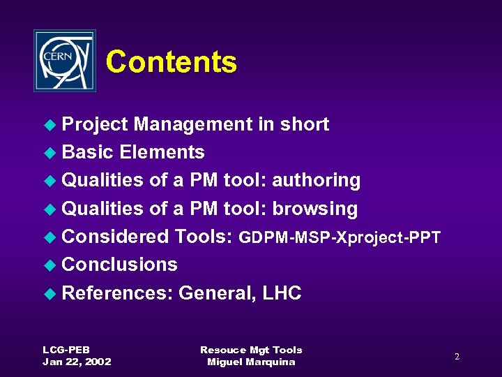 Contents u Project Management in short u Basic Elements u Qualities of a PM