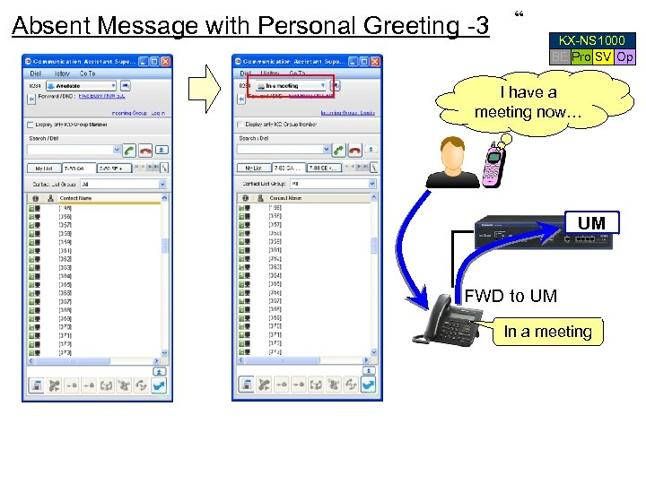 "Absent Message with Personal Greeting -3 "" KX-NS 1000 BE Pro SV Op I"