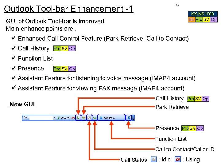 """"""" Outlook Tool-bar Enhancement -1 KX-NS 1000 BE Pro SV Op GUI of Outlook"""