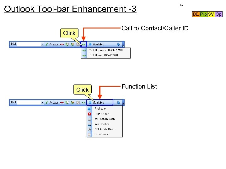 "Outlook Tool-bar Enhancement -3 "" Call to Contact/Caller ID Click Function List BE Pro"
