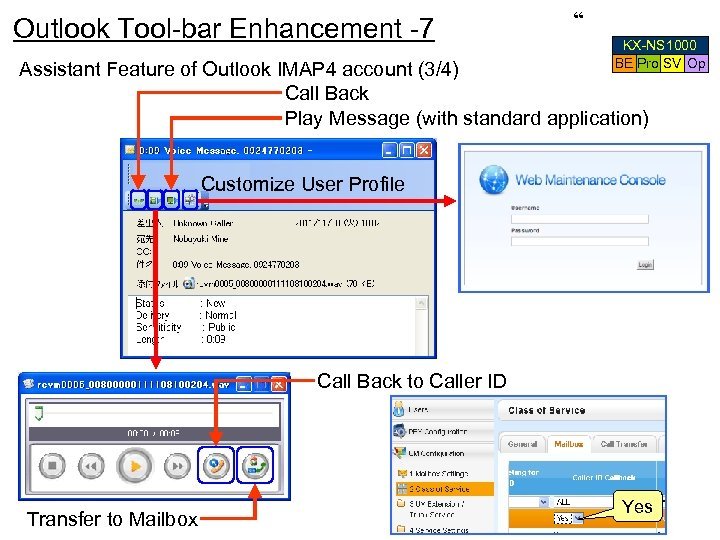 "Outlook Tool-bar Enhancement -7 "" KX-NS 1000 BE Pro SV Op Assistant Feature of"