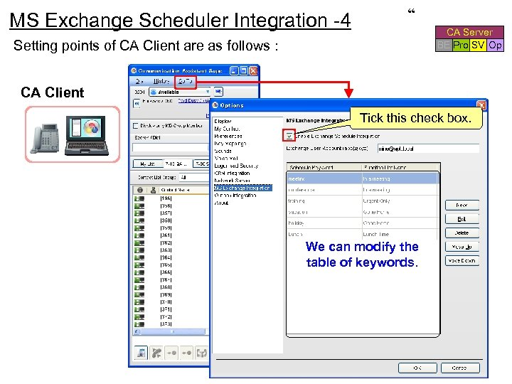"MS Exchange Scheduler Integration -4 "" CA Server BE Pro SV Op Setting points"