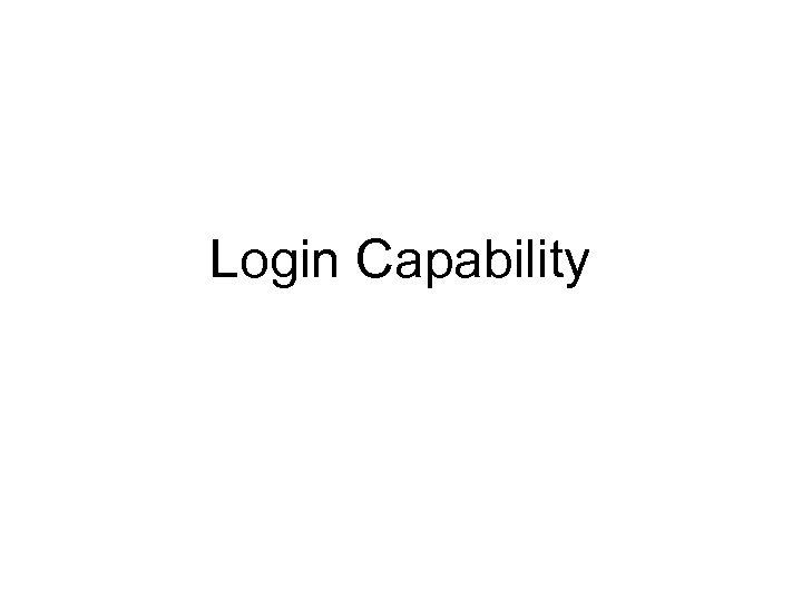 Login Capability