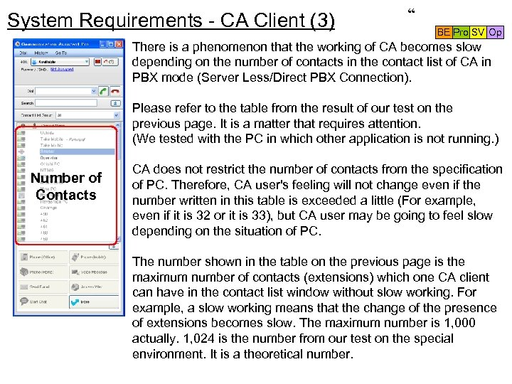 "System Requirements - CA Client (3) "" BE Pro SV Op There is a"