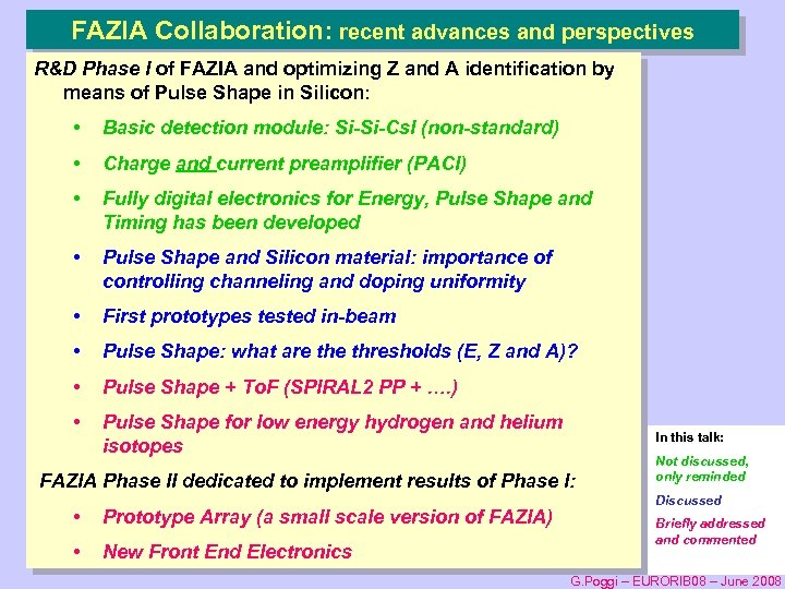 FAZIA Collaboration: recent advances and perspectives R&D Phase I of FAZIA and optimizing Z