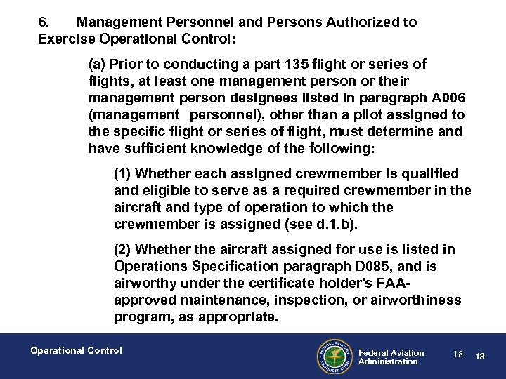 6. Management Personnel and Persons Authorized to Exercise Operational Control: (a) Prior to conducting