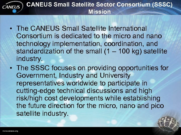 CANEUS Small Satellite Sector Consortium (SSSC) Mission • The CANEUS Small Satellite International Consortium