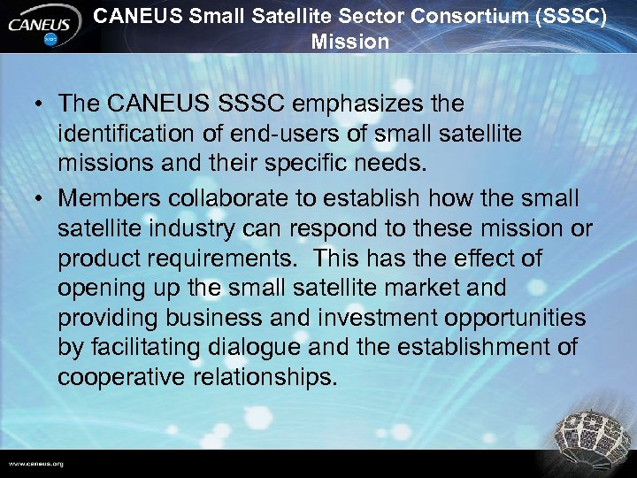 CANEUS Small Satellite Sector Consortium (SSSC) Mission • The CANEUS SSSC emphasizes the identification