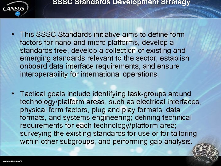 SSSC Standards Development Strategy • This SSSC Standards initiative aims to define form factors